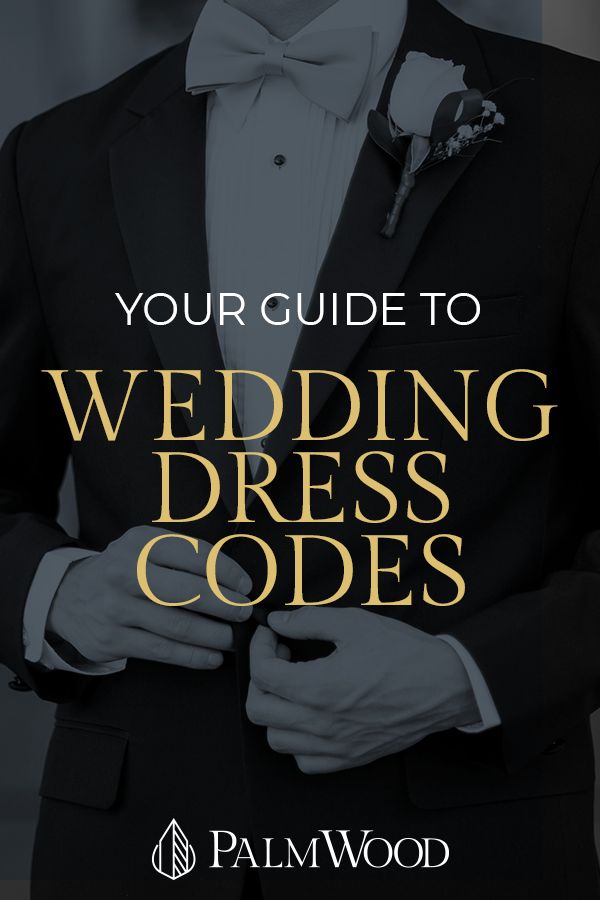 Your Guide to Wedding Dress Codes